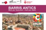 Calaf es suma a la campanya 'Barris Antics. Molt per descobrir, molt per oferir'