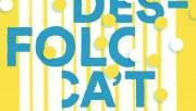 Luar na Lubre, Joseba Tapia, Antonio Rivas, Che Sudaka i Moussu T e lei Jovents, plats forts del DesFOLCa't 2017
