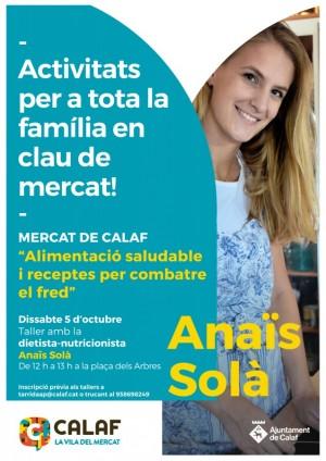 Taller 'Alimentació saludable i receptes per combatre el fred' d'Anaïs Solà en el marc de 'Activitats per a tota la família en clau de mercat'