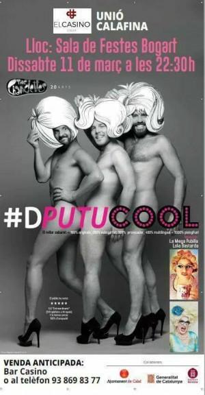 Espectacle #DPutuCool