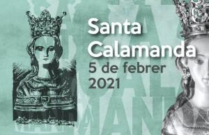 Santa Calamanda 5 de febrer de 2021
