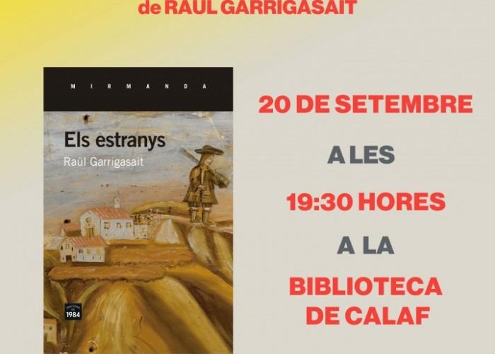 """Raül Garrigasait presentarà la seva obra """"Els Estranys"""" a la Biblioteca de Calaf"""
